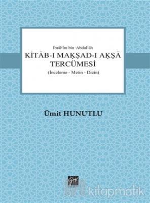 Kitab-ı Makşad-ı Akşa Tercümesi