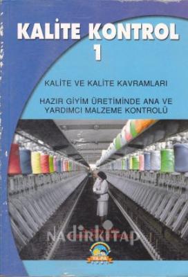 Kalite Kontrol 1 Hazır Giyim Üretiminde Ana ve Yardımcı Malzeme Kontrolü Kalite Kontrol 1