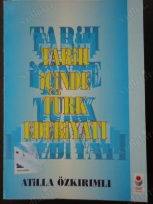 Tarih İçinde Türk Edebiyati