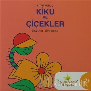 Kitap Kurdu Kiku ve Çiçekler