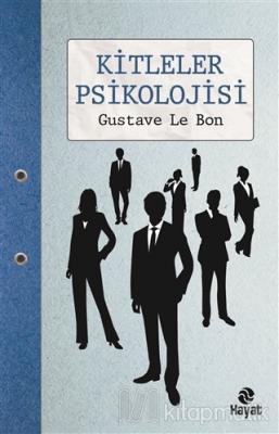 Kitleler Psikolojisi Gustave Le Bon