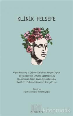 Klinik Felsefe Alper Hasanoğlu