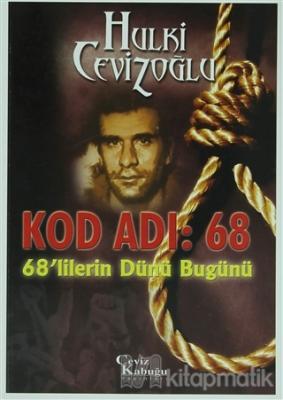 Kod Adı: 68 - 68'lilerin Dünü Bugünü