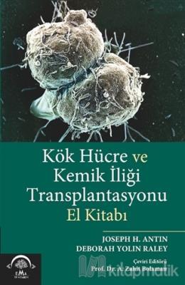 Kök Hücre ve Kemik İliği Transplantasyonu Zahit Bolaman