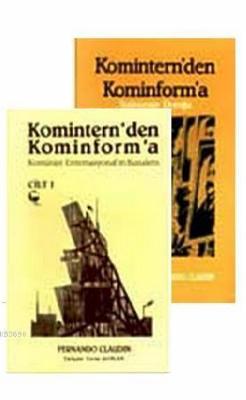Komintern'den Kominform'a (2 Cilt Takım)