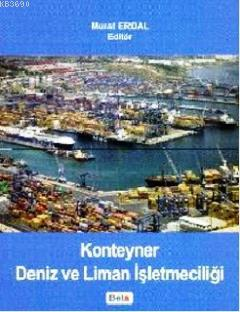 Konteyner Deniz ve Liman İşletmeciliği