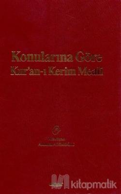 Konularına Göre Kur'an-ı Kerim Meali (Ciltli) Mustafa Özdemir