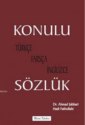 Konulu Sözlük (Türkçe - Farsça - İngilizce)