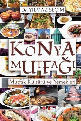 Konya Mutfağı (Ciltli)