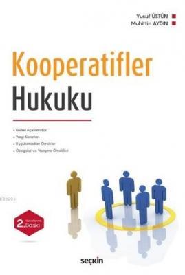 Kooperatifler Hukuku (Ciltli)