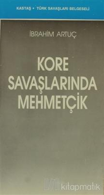Kore Savaşlarında Mehmetçik
