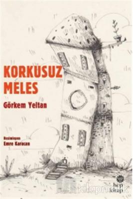 Korkusuz Meles Görkem Yeltan