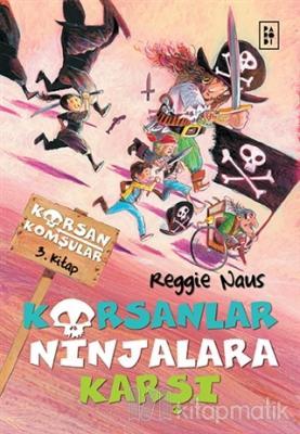 Korsanlar Ninjalara Karşı
