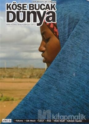 Köşe Bucak Dünya Dergisi Sayı: 12 Kasım - Aralık 2014