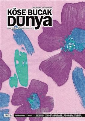 Köşe Bucak Dünya Dergisi Sayı: 15 Eylül - Ekim 2014