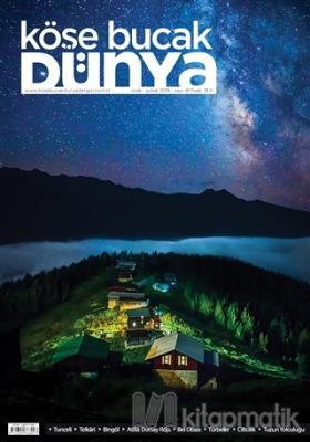 Köşe Bucak Dünya Dergisi Sayı: 41 Ocak - Şubat 2019