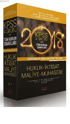 KPSS A Grubu ve Tüm Kurum Sınavları Tüm Dersler Konu Anlatımlı Tek Kitap Hukuk İktisat Maliye Muhase