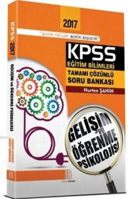 KPSS Eğitim Bilimleri Gelişim Öğrenme Soru Bankası 2017