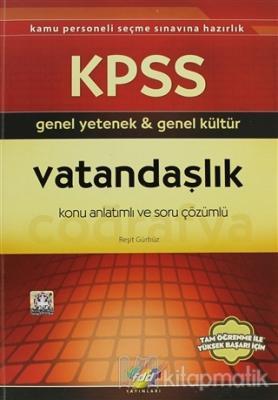 KPSS Genel Yetenek - Genel Kültür Vatandaşlık Konu Anlatımlı