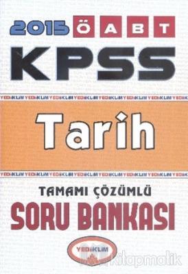 KPSS ÖABT Tarih Tamamı Çözümlü Soru Bankası