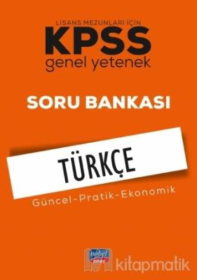 KPSS Türkçe Genel Yetenek Lisans Mezunları İçin Soru Bankası