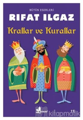 Krallar ve Kurallar Rıfat Ilgaz