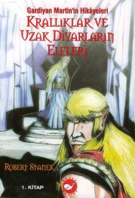 Krallıklar ve Uzak Diyarların Elfleri (1.kitap)