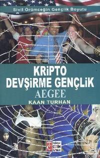 Kripto Devşirme Gençlik Aegee