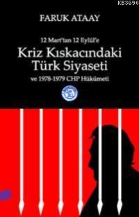 Kriz Kıskacındaki Türk Siyaseti