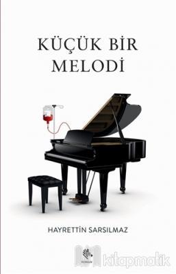 Küçük Bir Melodi