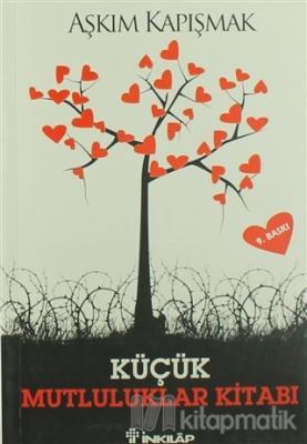 Küçük Mutluluklar Kitabı Aşkım Kapışmak