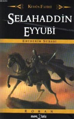 Kudüs Fatihi Selahaddin Eyyübi (Cep Boy)