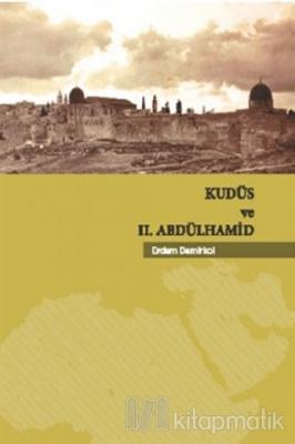Kudüs ve 2. Abdülhamid