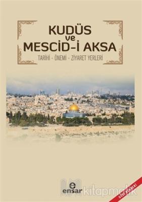 Kudüs ve Mescid-i Aksa