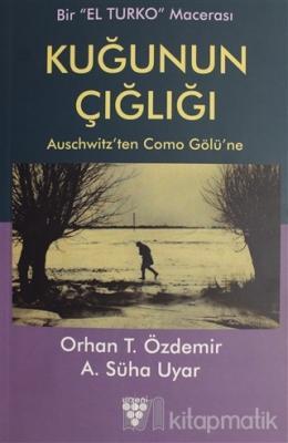 Kuğunun Çığlığı Orhan T. Özdemir