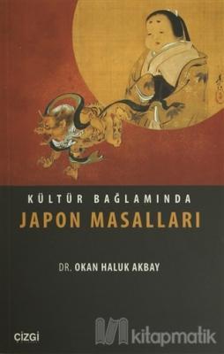 Kültür Bağlamında Japon Masalları Okan Haluk Akbay