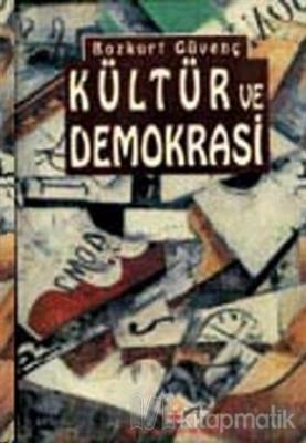 Kültür ve Demokrasi Derlemeler