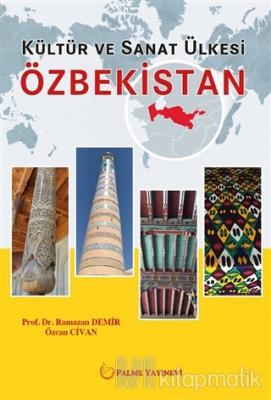 Kültür ve Sanat Ülkesi Özbekistan