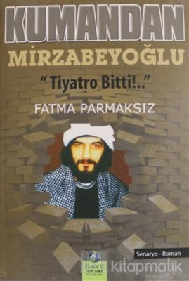 Kumandan Mirzabeyoğlu
