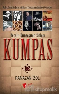 Kumpas - Yeraltı Dünyasının Sırları Ramazan İzol
