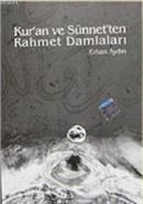 Kur'an ve Sünnet'ten Rahmet Damlaları