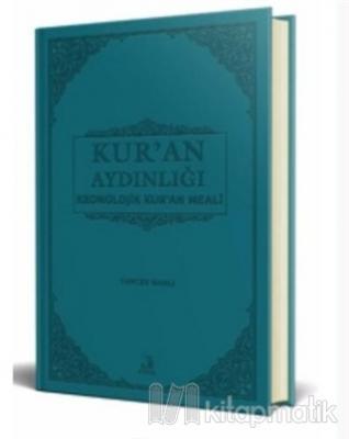 Kur'an Aydınlığı Kronolojik Kur'an Meali (Hafız Boy) (Ciltli)