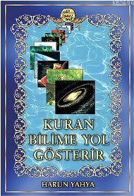 Kur'an Bilime Yol Gösterir