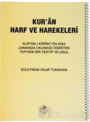 Kur'an Harf ve Harekeleri (Spiralli Küçük) Süleyman Hilmi Tunahan