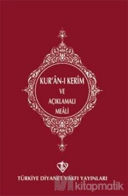 Kur'an-ı Kerim ve Açıklamalı Meali (Cep Boy)
