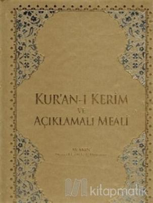 Kur'an-ı Kerim ve Açıklamalı Meali (Ciltli)