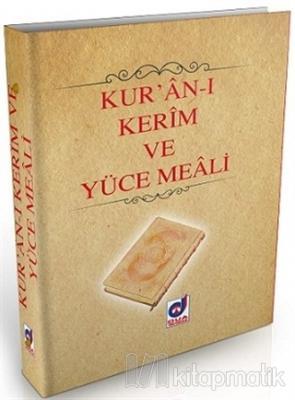Kur'an-ı Kerim ve Yüce Meali