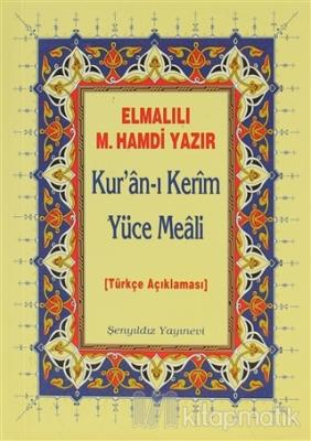 Kur'an-ı Kerim Yüce Meali - Elmalılı Hamdi Yazır (Cep Boy)