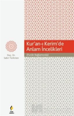 Kur'an-ı Kerim'de Anlam İncelikleri