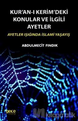 Kur'an-ı Kerim'deki Konular ve İlgili Ayetler